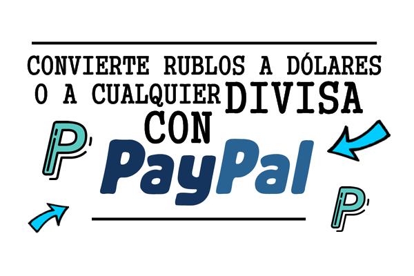 cambiar divisas paypal